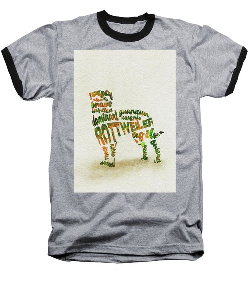 Baseball T-Shirt featuring the painting Rottweiler Dog Watercolor Painting / Typographic Art by Inspirowl Design