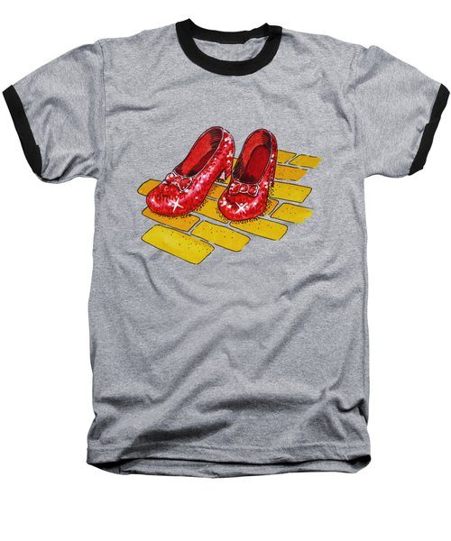 Ruby Slippers The Wonderful Wizard Of Oz Baseball T-Shirt