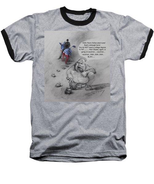 Rush Limbaugh After Obama  Baseball T-Shirt by Ylli Haruni