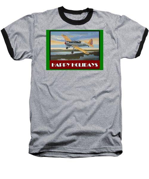 Ryan Pt-22 Happy Holidays Baseball T-Shirt by Stuart Swartz