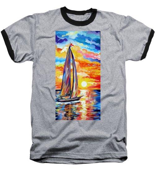 Sailing Towards My Dreams Baseball T-Shirt