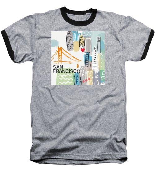 San Francisco Cityscape- Art By Linda Woods Baseball T-Shirt