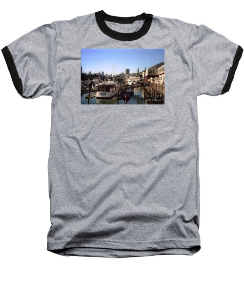 San Francisco Pier And Boats Baseball T-Shirt by Ted Pollard