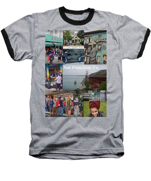Baseball T-Shirt featuring the photograph San Francisco Poster by Joan Reese