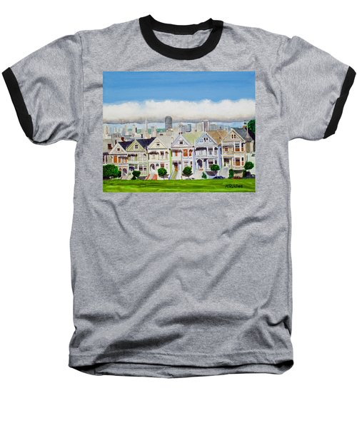 San Francisco's Painted Ladies Baseball T-Shirt by Mike Robles