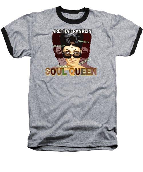 Sassy Soul Queen Aretha Franklin Baseball T-Shirt