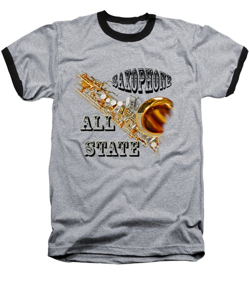 Saxophone All State Baseball T-Shirt