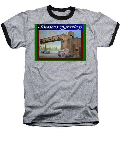 Season's Greetings Old Mine Baseball T-Shirt by Stuart Swartz