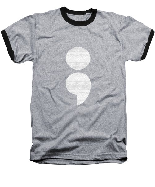 Semicolon 011 Baseball T-Shirt