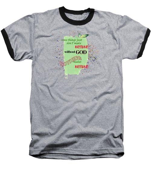 Sense Baseball T-Shirt