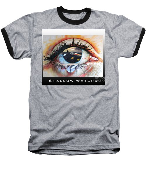 Shallow Waters  Baseball T-Shirt by Linda Weinstock