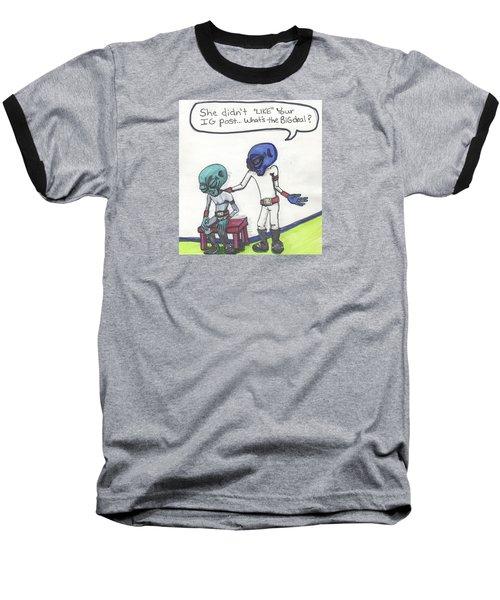 She Didn't Like Your Instagram Post. Baseball T-Shirt