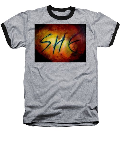 She Baseball T-Shirt