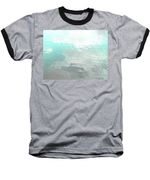 Let The Water Wash Over You. Baseball T-Shirt