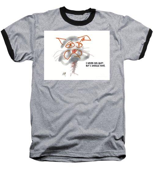 Should Have Baseball T-Shirt