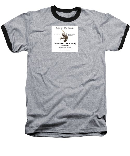 Sierran Tree Frog - Photo Frog, Black Text Baseball T-Shirt