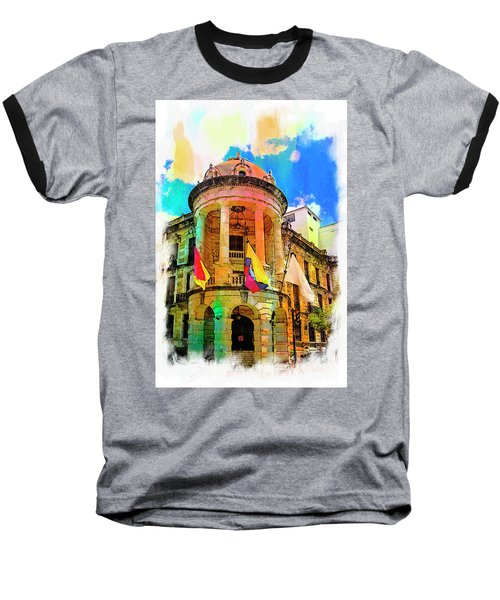 Silly Hall, Cuenca, Ecuador Baseball T-Shirt by Al Bourassa