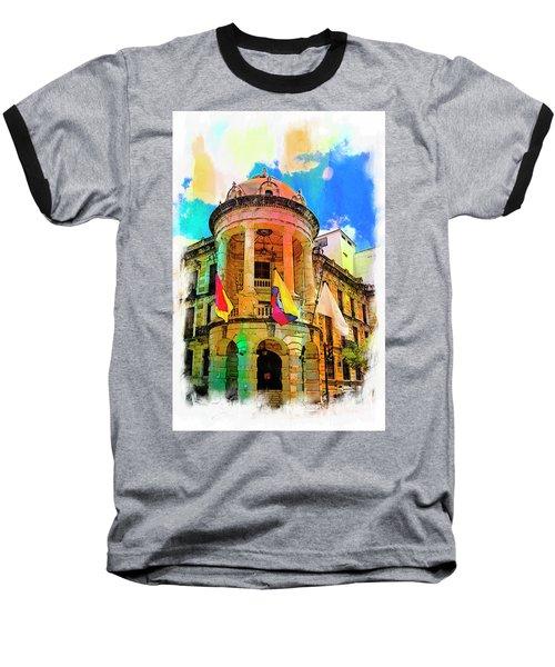 Silly Hall, Cuenca, Ecuador Baseball T-Shirt