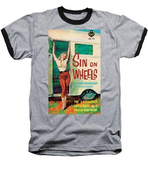 Sin On Wheels Baseball T-Shirt