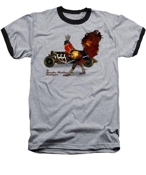 Sir Marcellus Thaddeus Cluckington Baseball T-Shirt by Iowan Stone-Flowers