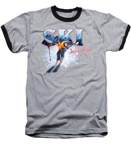 Ski Addiction Baseball T-Shirt by Rob Corsetti