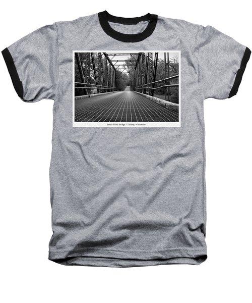 Smith Road Bridge  Baseball T-Shirt
