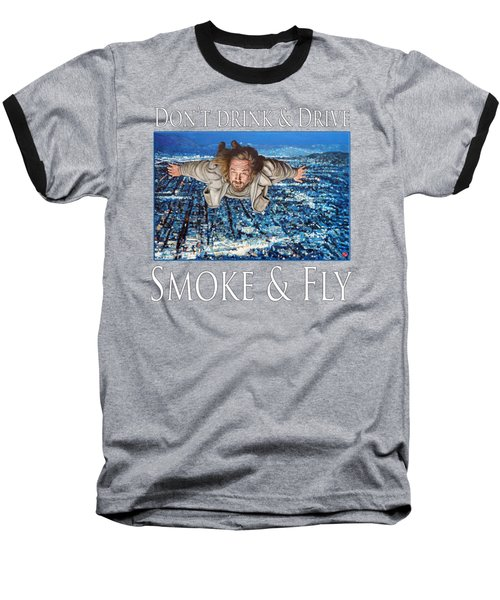 Smoke And Fly Baseball T-Shirt