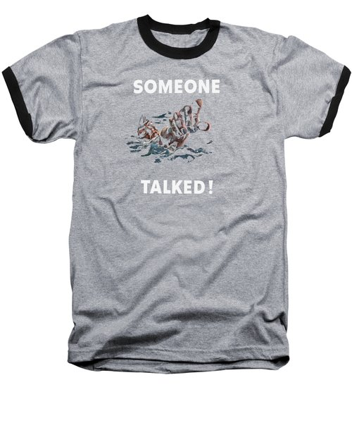 Someone Talked -- Ww2 Propaganda Baseball T-Shirt by War Is Hell Store