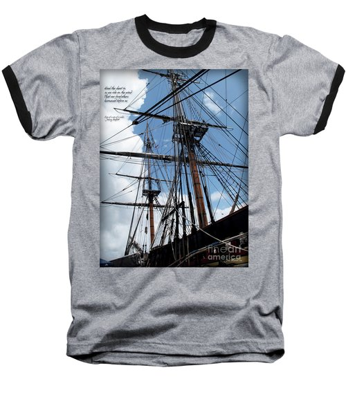 Son Of A Son Of A Sailor Quote - Tribute To The Bounty Baseball T-Shirt by Joan  Minchak