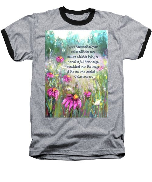 Song Of The Flowers With Bible Verse Baseball T-Shirt