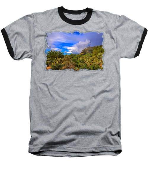 Sonoran Afternoon H11 Baseball T-Shirt by Mark Myhaver