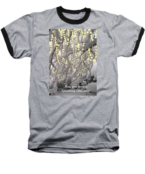 Baseball T-Shirt featuring the photograph Sparkling Christmas Card by R  Allen Swezey