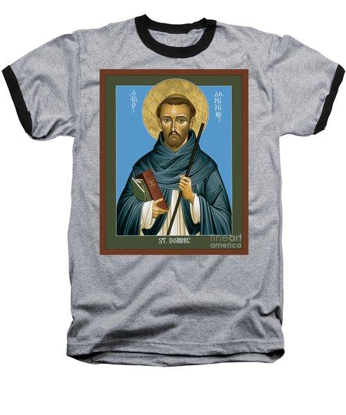 St. Dominic Guzman - Rldmg Baseball T-Shirt
