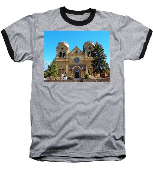 Baseball T-Shirt featuring the photograph St. Francis Cathedral Santa Fe Nm by Joseph Frank Baraba