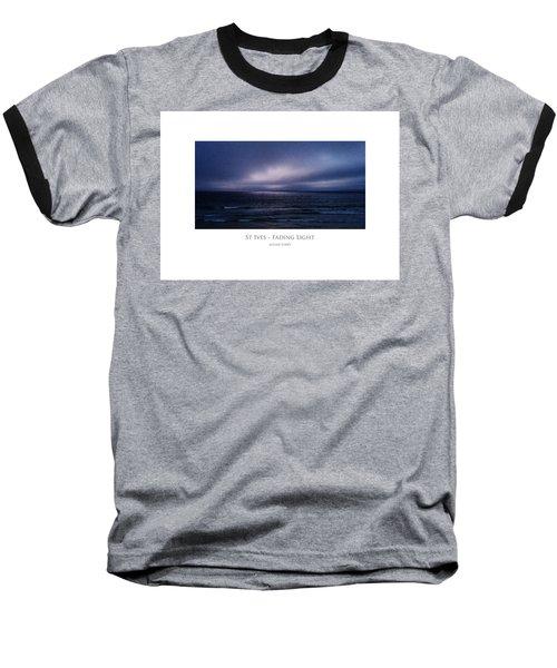 St Ives - Fading Light Baseball T-Shirt
