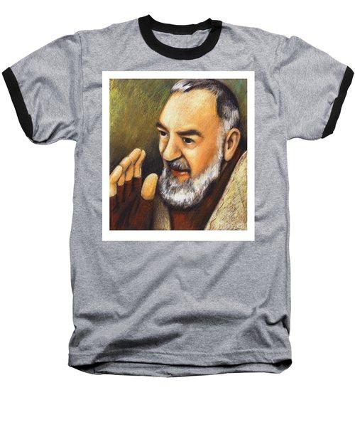 St. Padre Pio Of Pietrelcina - Jlpio Baseball T-Shirt