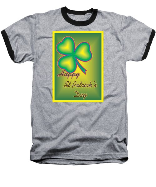 Baseball T-Shirt featuring the digital art St. Patrick's Day by Sherril Porter