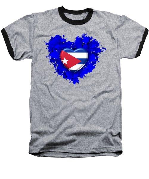 Stain Love To Cuba  Baseball T-Shirt