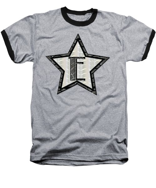 Star Of The Show Art Deco Style Letter E	 Baseball T-Shirt
