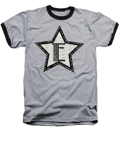Star Of The Show Art Deco Style Letter E Baseball T-Shirt