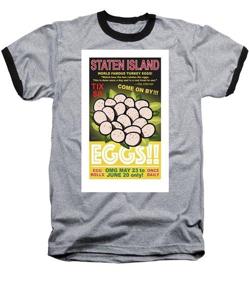 Staten Islands Eggs Baseball T-Shirt