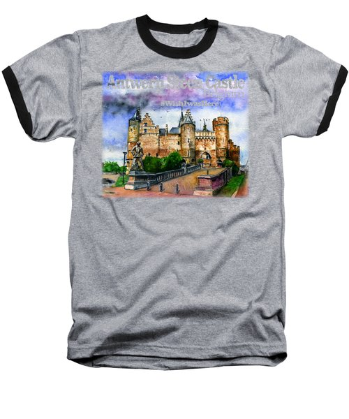 Steen Castle Antwerp Baseball T-Shirt