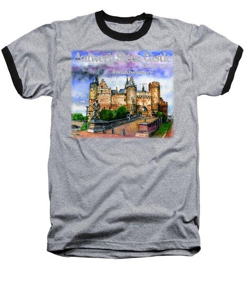 Steen Castle Antwerp Baseball T-Shirt