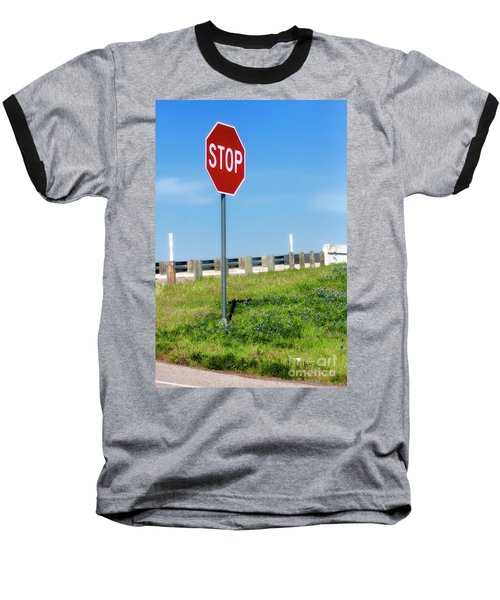 Stop For The Blue Bonnets Baseball T-Shirt