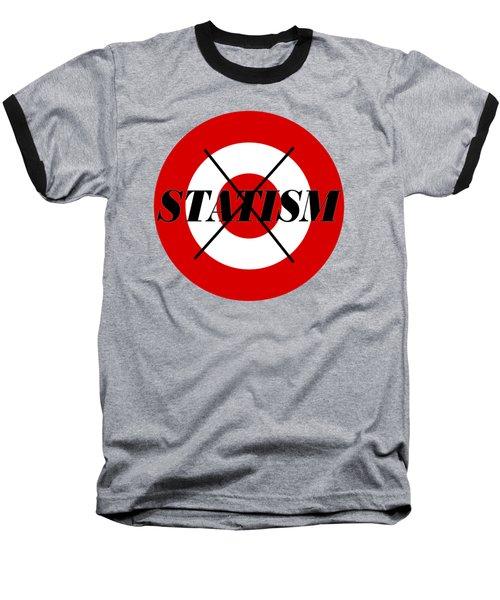Stop Statism Baseball T-Shirt by  Newwwman