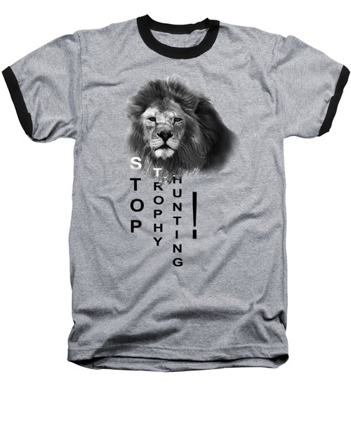 Stop Trophy Hunting Baseball T-Shirt