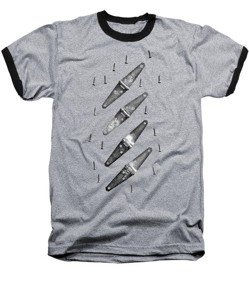 Strap Hinges And Screw Again Baseball T-Shirt