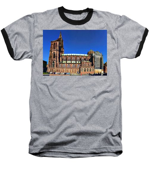 Baseball T-Shirt featuring the photograph Strasbourg Catheral by Alan Toepfer