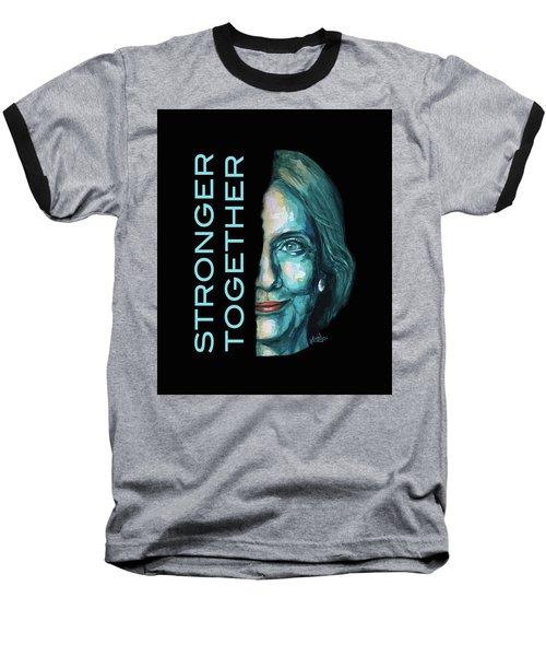 Stronger Together Baseball T-Shirt