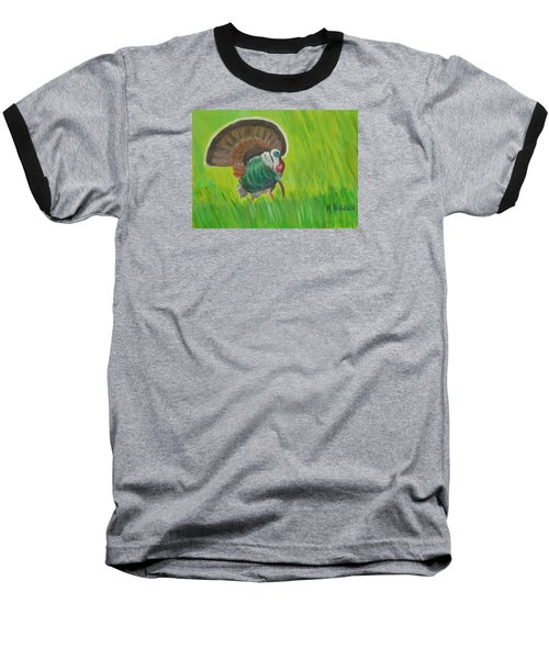 Baseball T-Shirt featuring the painting Strutting Turkey In The Grass by Margaret Harmon